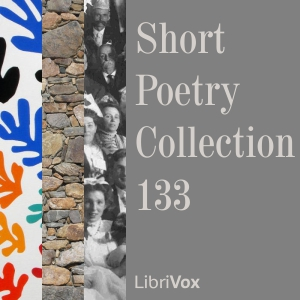 Short Poetry Collection 133, Various Authors