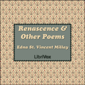 Renascence and Other Poems, Edna St. Vincent Millay