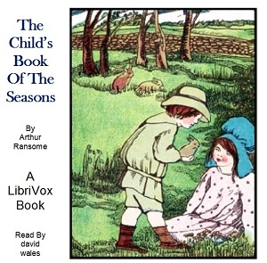 Child's Book Of The Seasons, Arthur Ransome
