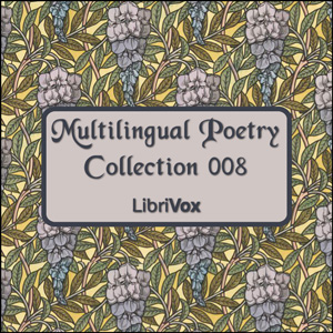 Multilingual Poetry Collection 008, Various Authors