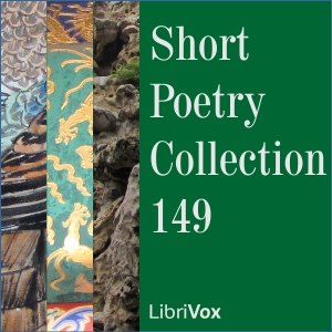 Short Poetry Collection 149, Various Authors