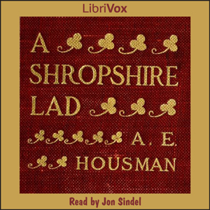 Shropshire Lad (Version 2), A. E. Housman