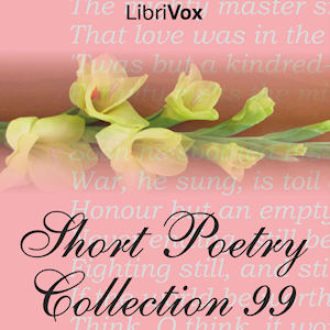 Short Poetry Collection 099, Various Authors