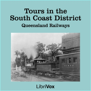 Tours in the South Coast District, Queensland Railways