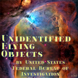 Unidentified Flying Objects, United States Federal Bureau Of Investigation