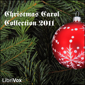 Christmas Carol Collection 2011, Various Authors