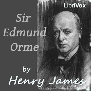 Sir Edmund Orme, Henry James