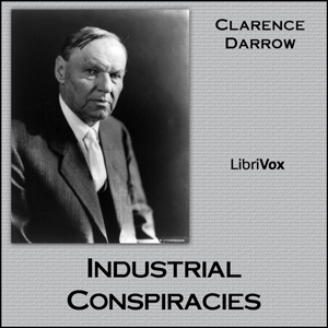 Download Industrial Conspiracies by Clarence Darrow