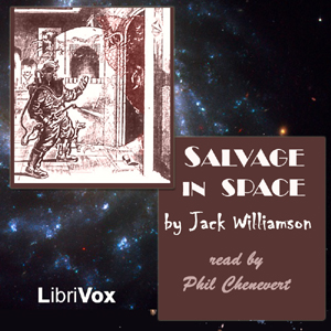 Salvage in Space, Jack Williamson