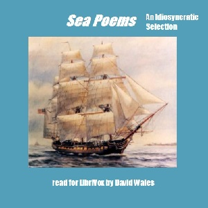 Sea Poems: An Idiosyncratic Selection, Various Authors