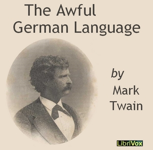 Awful German Language (Version 2), Mark Twain