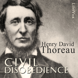 On the Duty of Civil Disobedience (Version 2), Henry David Thoreau