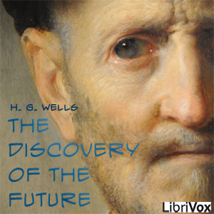 Discovery Of The Future, H. G. Wells