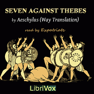 Seven Against Thebes (Way Translation), Aeschylus