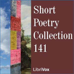 Short Poetry Collection 141, Various Authors