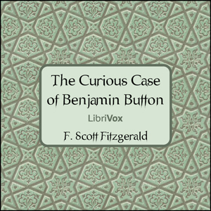 Curious Case of Benjamin Button (Version 2), F. Scott Fitzgerald