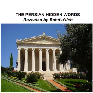 Persian Hidden Words, Bahá'U'Lláh