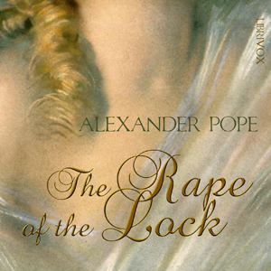 Rape of the Lock, Alexander Pope