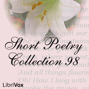 Short Poetry Collection 098, Various Authors