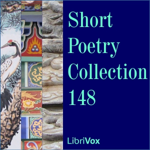 Short Poetry Collection 148, Various Authors
