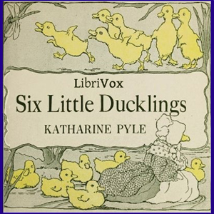 Download Six Little Ducklings by Katharine Pyle