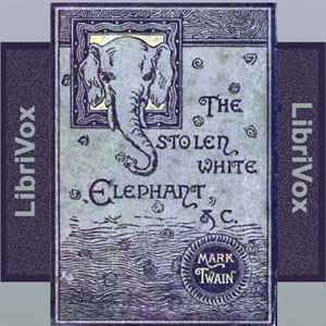 Download The Stolen White Elephant (Version 2) by Mark Twain