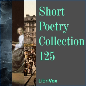Short Poetry Collection 125, Various Authors