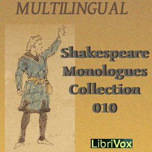 Download Shakespeare Monologues Collection vol. 10 (Multilingual) by William Shakespeare