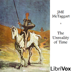 The Unreality of Time, John Mctaggart