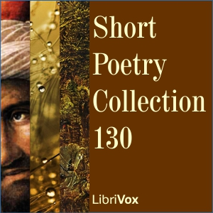 Short Poetry Collection 130, Various Authors