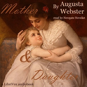 Mother and Daughter, Augusta Webster