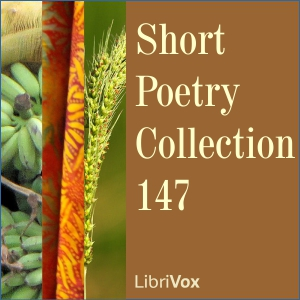 Short Poetry Collection 147, Various Authors