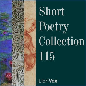Short Poetry Collection 115, Various Authors