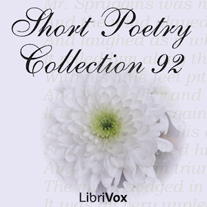 Short Poetry Collection 092, Various Authors