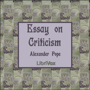 Essay on Criticism, Alexander Pope
