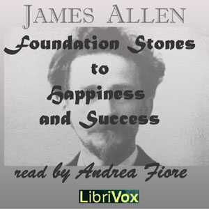 Foundation Stones to Happiness and Success
