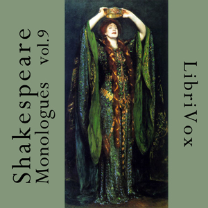 Shakespeare Monologues Collection vol. 09, William Shakespeare