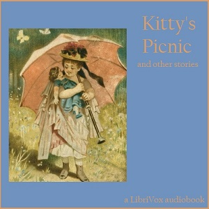 Kitty's Picnic and other Stories, Anonymous