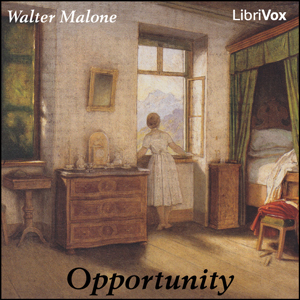 Opportunity, Walter Malone