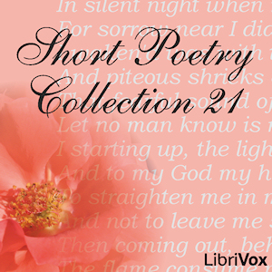 Short Poetry Collection 021, Various Authors