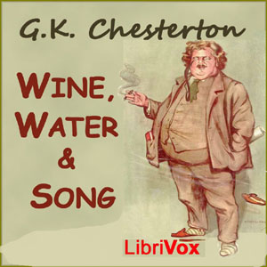 Wine, Water and Song, G. K. Chesterton