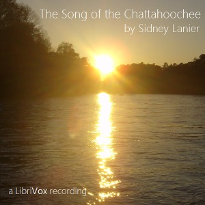 Song of the Chattahoochee., Sidney Lanier