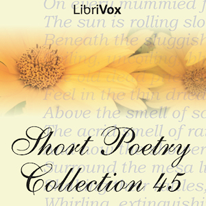 Short Poetry Collection 045, Various Authors