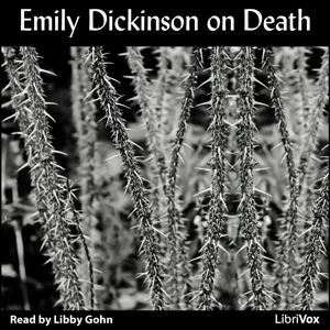 Emily Dickinson on Death, Emily Dickinson