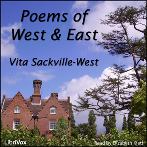 Poems of West and East, Vita Sackville-West