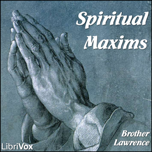 Spiritual Maxims, Brother Lawrence