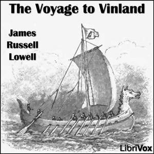 Voyage to Vinland, James Russell Lowell
