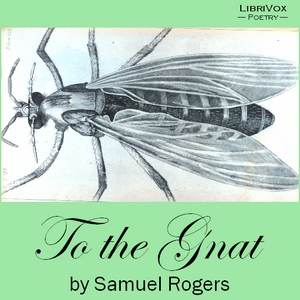 To the Gnat, Samuel Rogers