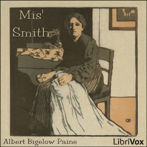 Mis' Smith, Albert Bigelow Paine