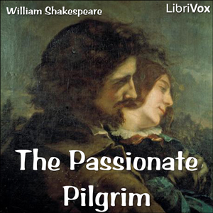 Passionate Pilgrim, William Shakespeare